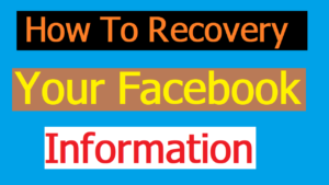 How To Recovery Your Facebook Photo And Documents